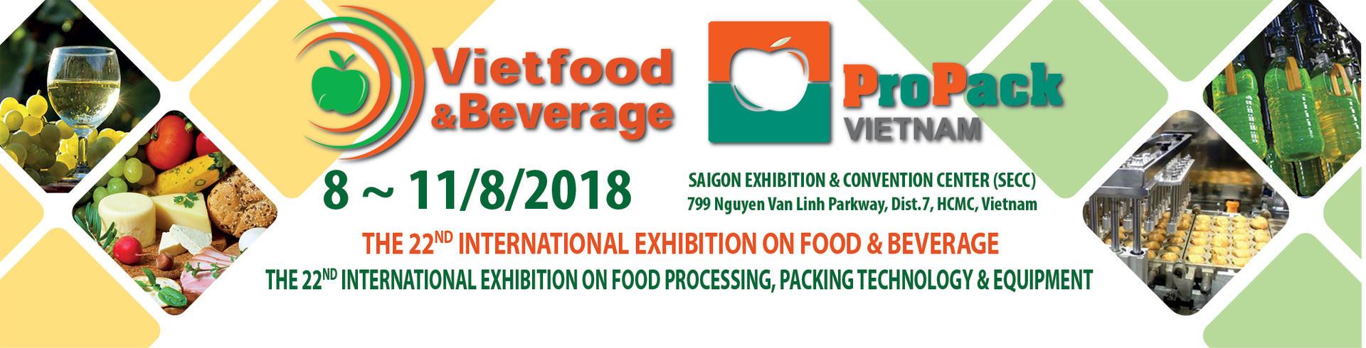 Vietfood & Beverage - ProPack Vietnam on 8th to 11th August